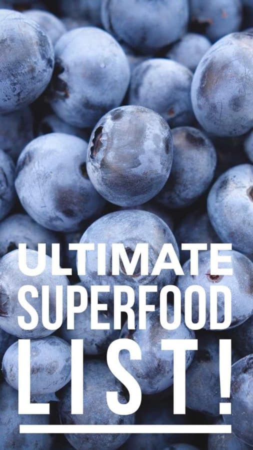 ultimate superfood list of super foods pinterest pin